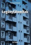 Frányó Kriszta - Legény(álom)lak [eKönyv: epub,  mobi]