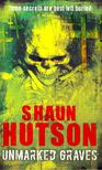 Hutson, Shaun - Unmarked Graves [antikv�r]