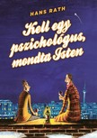 Hans Rath - Kell egy pszichol�gus,  mondta Isten [eK�nyv: epub,  mobi]