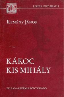 Kem�ny J�nos - K�koc Kis Mih�ly