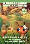 NAGY BAND� ANDR�S - A Hangyabanda nagy kalandja (CD-mell�klettel)