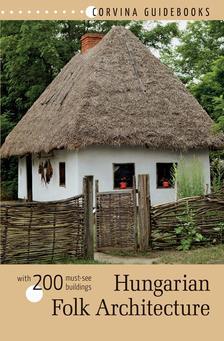 Bede B�la - Hungarian Folk Architecture - Magyar n�pi �p�t�szet