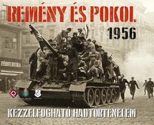 Horváth Miklós - Remény és pokol 1956 - DUPLA DVD MELLÉKLETTEL