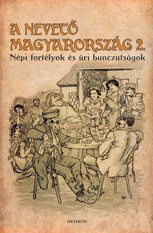Gracza Gy�rgy - A nevet� Magyarorsz�g 2.