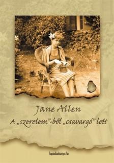 Allen, Jane - A szerelem-b�l csavarg� lett [eK�nyv: epub, mobi]