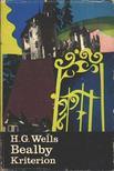 WELLS, HERBERT GEORGE - Bealby [antikv�r]
