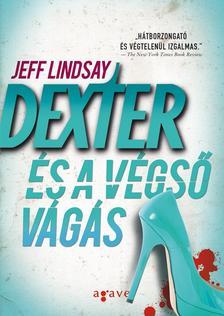 Jeff Lindsay - Dexter �s a v�gs� v�g�s
