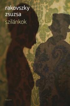 Rakovszky Zsuzsa - Szil�nkok [eK�nyv: pdf, epub, mobi]