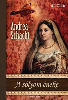 Andrea Schacht - A s�lyom �neke [eK�nyv: epub, mobi]