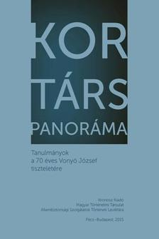 ER�SS ZSOLT � GYARMATI GY�RGY (SZERK.) - Kort/t�rs panor�ma. Tanulm�nyok a 70 �ves Vony� J�zsef tisztelet�re