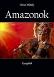 Mihály Orosz - Amazonok - Szerepjáték [eKönyv: epub,  mobi]