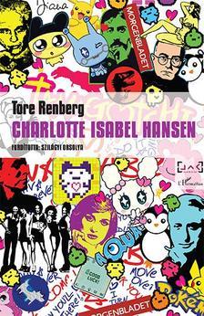 Tore Renberg - Charlotte Isabel Hansen