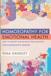 Rima Handley - Homoeopathy for Emotional Health [antikv�r]