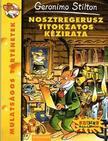 Geronimo Stilton - Nosztregerusz titokzatos k�zirata