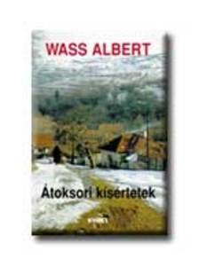 Wass Albert - �TOKSORI K�S�RTETEK - K�T�TT
