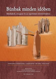 Gyarmati Gy�rgy, Lengv�ri Istv�n, P�k Attila, Vony� J�zsef (szerk.) - B�nbak minden id�ben  [eK�nyv: epub, mobi]