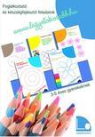 Tomor Anita - Legy�l okosabb f�zetek I. - Foglalkoztat� �s k�szs�gfejleszt� feladatok 3-5 �ves gyerekeknek