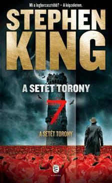 Stephen King - A Setét Torony 7. kötet
