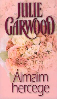 Julie Garwood - �lmaim hercege