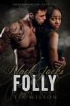 Wilson Tia - Black Jacks Folly [eKönyv: epub,  mobi]