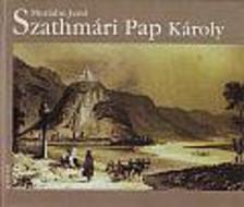 Murádin Jenő - Szathmári Pap Károly