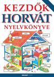Helen Davies - Szilágyi Eszter - Kezdők horvát nyelvkönyve