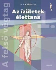 A.I. Kapandji - Az ízületek élettana 1-3. (6. kiadás)
