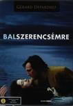 - BALSZERENCS�MRE  DVD