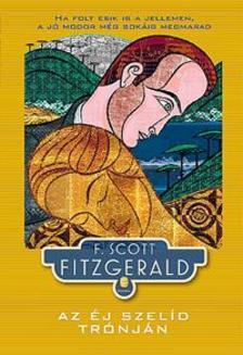 F. Scott Fitzgerald - Az �j szel�d tr�nj�n