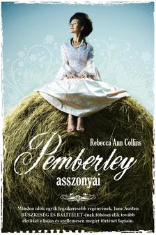 Rebecca Ann Collins - PEMBERLEY ASSZONYAI