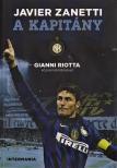 Javier Zanetti - A kapit�ny - Gianni Riotta k�zrem�k�d�s�vel