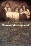 Kornfeld Tam�s - Nem mindennapi �let [eK�nyv: pdf,  epub,  mobi]
