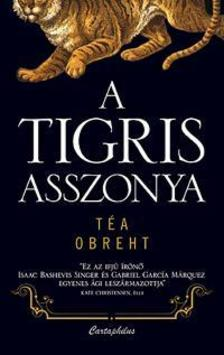 OBREHT, TÉA - A tigris asszonya