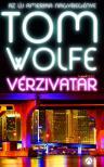 Tom Wolfe - Vérzivatar #