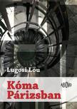 Lugosi Lou - K�ma P�rizsban