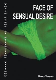 Vargas Mercy - Face of sensual desire [eK�nyv: epub, mobi]