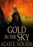 Nourse Alan E. - Gold in the Sky [eK�nyv: epub,  mobi]