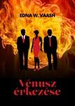 W. Vaash Edna - Vénusz érkezése [eKönyv: epub,  mobi]