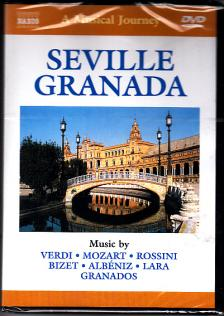 VERDI, MOZART, ROSSINI, BIZET, ALB�NIZ - SEVILLE - GRANADA DVD