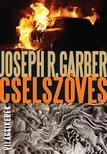 Joseph R. Garber - Cselsz�v�s