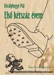 KIR�LYHEGYI P�L - Els� k�tsz�z �vem