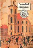 Erd�dy G�bor - Forradalmak Eur�p�ban 1848-1849 [antikv�r]