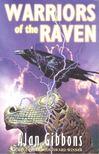GIBBONS,ALAN - Warriors of the Raven [antikvár]