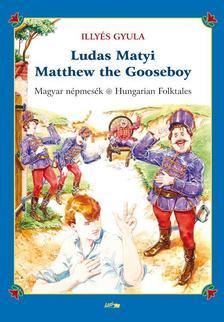 ILLY�S GYULA - Ludas Matyi - Matthew the Gooseboy
