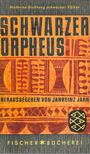 JAHN, JANHEINZ (hgb) - Schwarzer Orpheus [antikv�r]