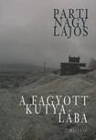 Parti Nagy Lajos - A fagyott kutya l�ba [eK�nyv: pdf, epub, mobi]
