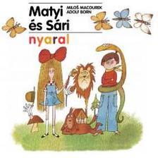 Milos Macourek - Matyi és sári nyaral