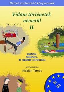 Makl�ri Tam�s - Vid�m t�rt�netek n�met�l 2.