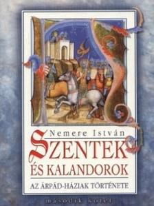 NEMERE ISTV�N - Szentek �s kalandorok II. [eK�nyv: epub, mobi]