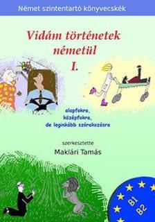 Makl�ri Tam�s - Vid�m t�rt�netek n�met�l 1.
